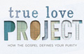 True Love Project connects sexual purity with worship