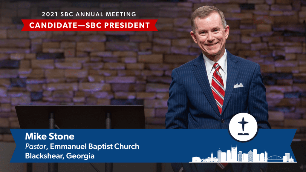 Georgia Pastor Mike Stone to be Nominated for SBC President at 2021 Meeting